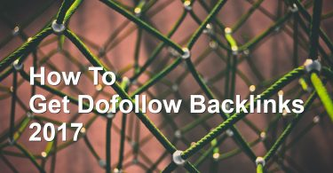 How To Get Dofollow Backlinks 2017