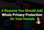 5-Reasons-You-Should-Add-Whois-Privacy-Protection-On-Your-Domain