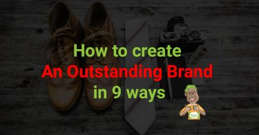 How-To-Create-An-Outstanding-Brand-In-9-Ways-1