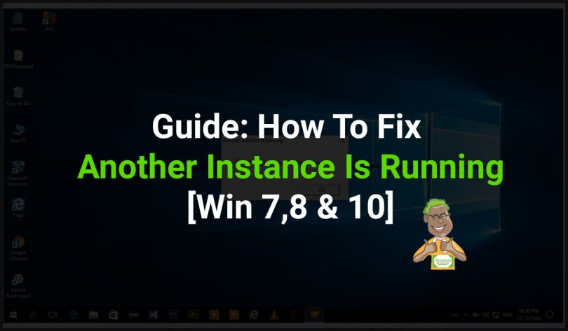 How-To-Fix-Another-Instance-Is-Running-In-Win-7,-8-&-10